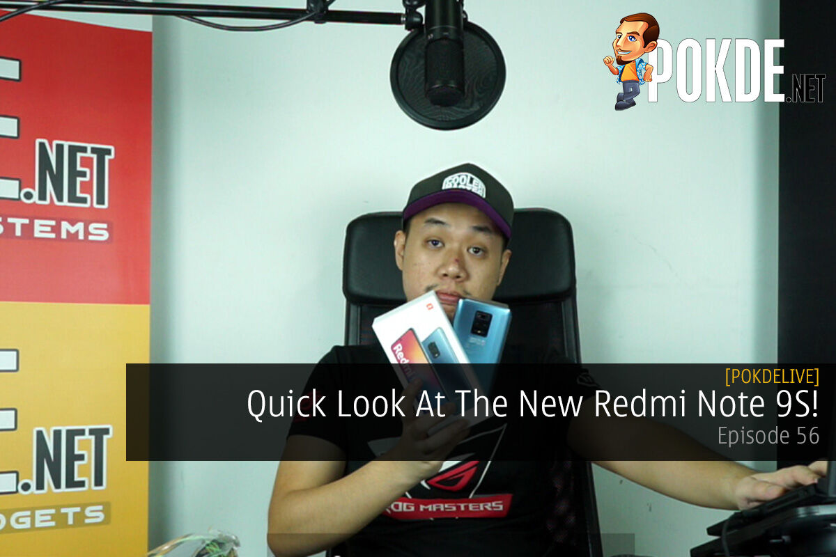 PokdeLIVE 56 — Quick Look At The New Redmi Note 9S! 7