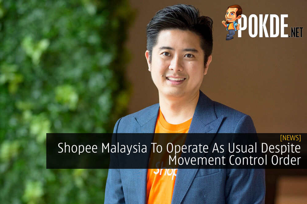 Shopee Malaysia To Operate As Usual Despite Movement Control Order 17