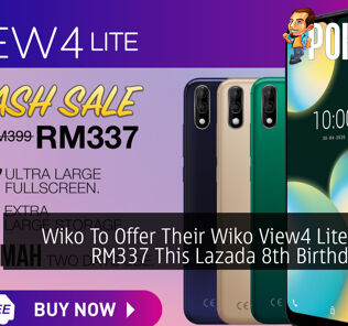 Wiko To Offer Their Wiko View4 Lite At Just RM337 This Lazada 8th Birthday Sale 29