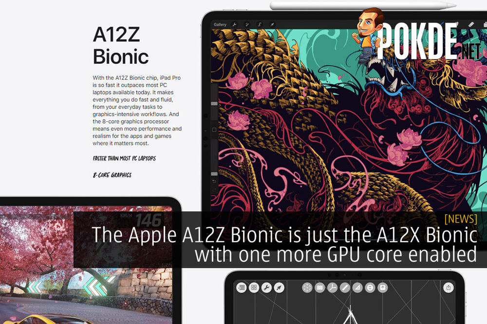The Apple A12Z Bionic is just the A12X Bionic with one more GPU core enabled 22