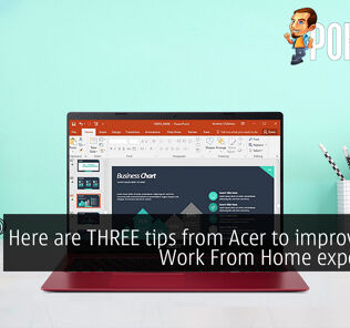 Here are THREE tips from Acer to improve your Work From Home experience 22