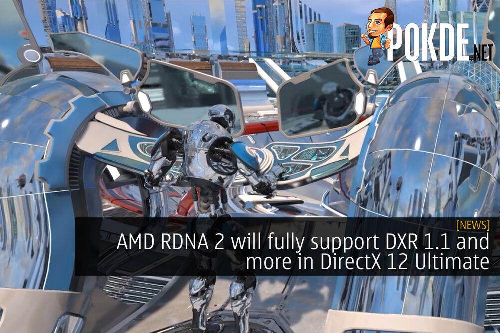 amd rdna 2 dxr 1.1 dx12