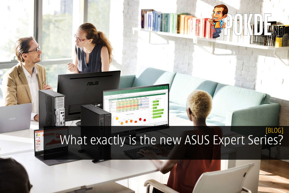 What exactly is the new ASUS Expert Series? 29