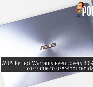 ASUS Perfect Warranty even covers 80% repair costs due to user-induced damages 24