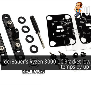 der8auer's Ryzen 3000 OC Bracket lowers CPU temps by up to 10°C 26