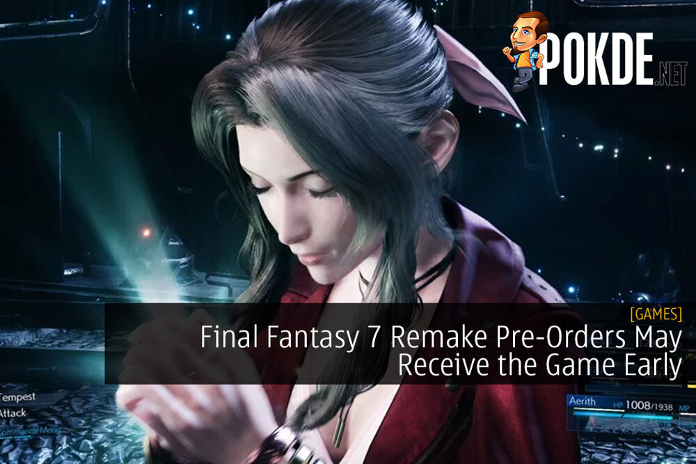 Final Fantasy 7 Remake Pre-Orders May Receive the Game Early