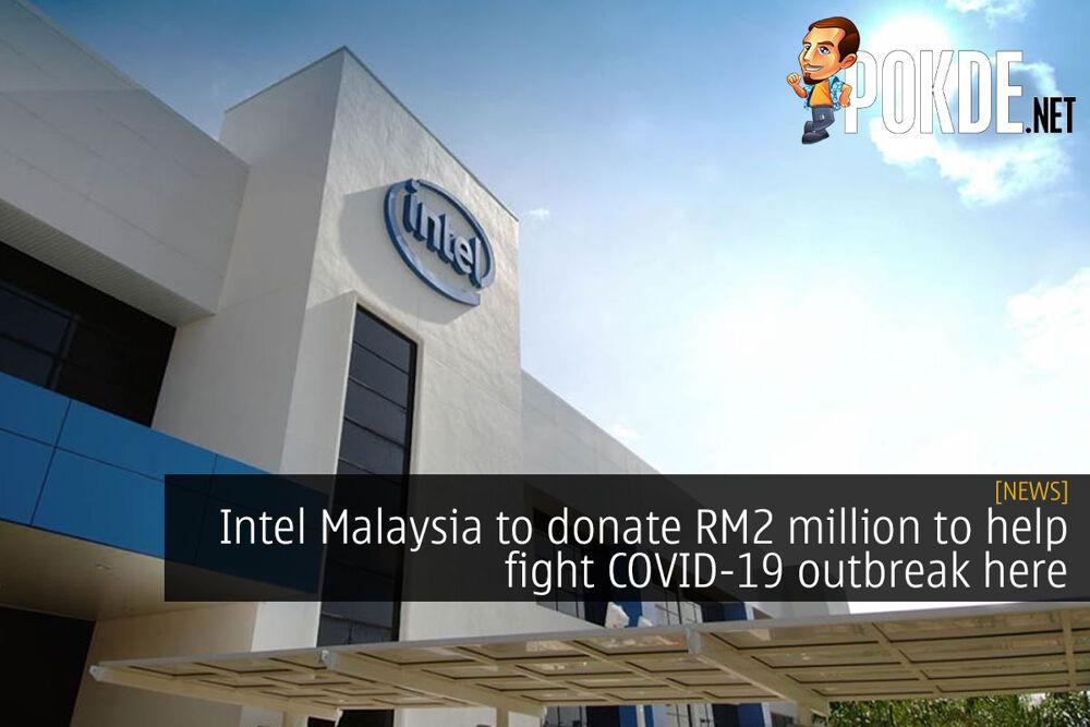intel malaysia rm2 million covid-19
