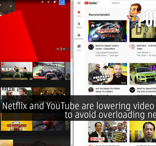 Netflix and YouTube are lowering video quality to avoid overloading networks 23