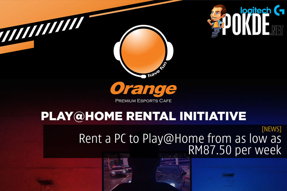 Rent a PC to Play@Home from as low as RM87.50 per week 17