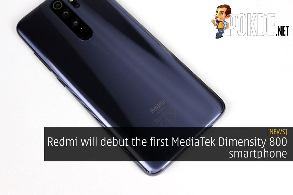 Redmi will debut the first MediaTek Dimensity 800 smartphone 22