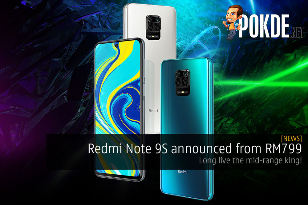 Redmi Note 9S announced from RM799 — long live the mid-range king! 22