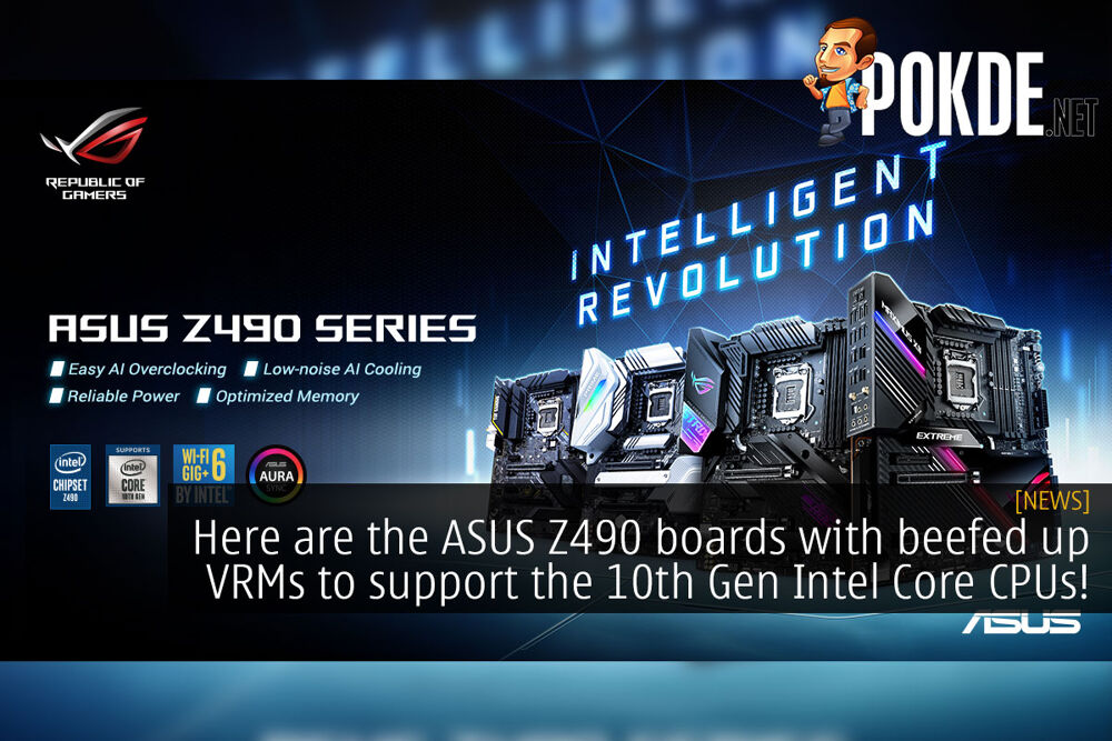 Here are the ASUS Z490 boards with beefed up VRMs to support the 10th Gen Intel Core CPUs! 25