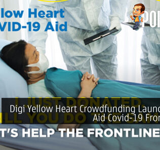 Digi Yellow Heart Crowdfunding Launched To Aid Covid-19 Frontliners 21