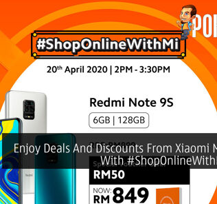 Enjoy Deals And Discounts From Xiaomi Malaysia With #ShopOnlineWithMi Sales 25