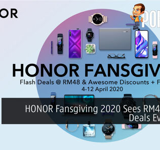 HONOR Fansgiving 2020 Sees RM48 Flash Deals Everyday 22