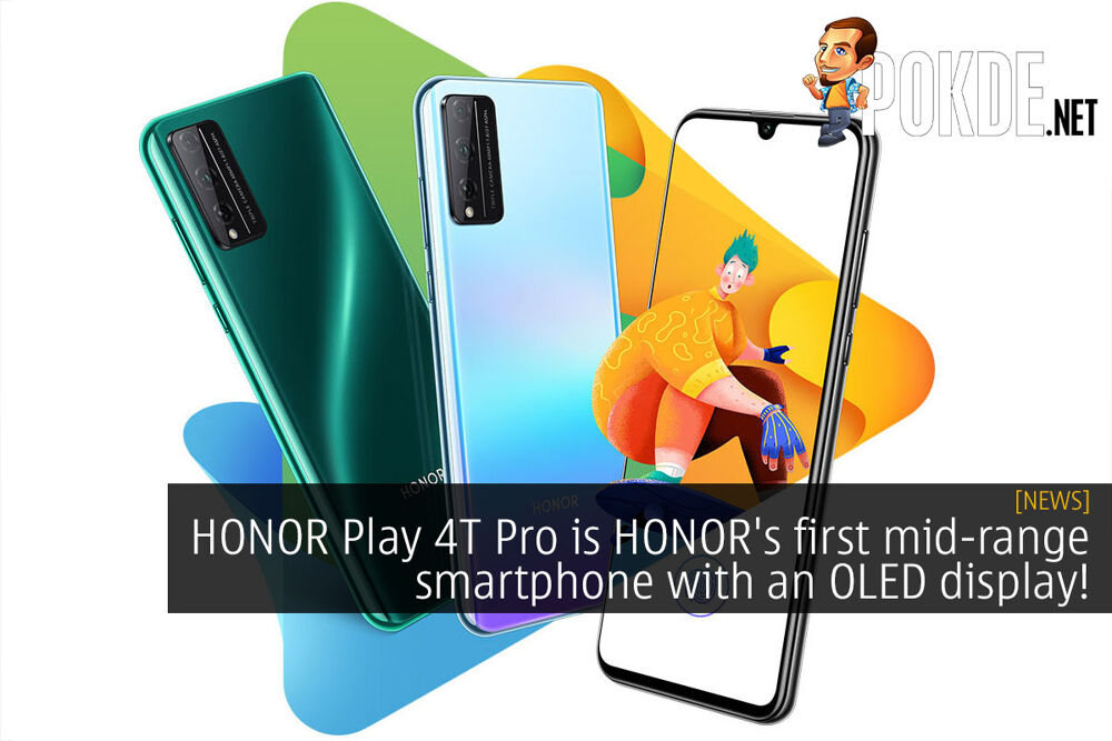 HONOR Play 4T Pro is HONOR's first mid-range smartphone with an OLED display! 22