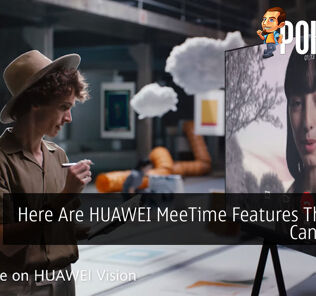 Here Are HUAWEI MeeTime Features That You Can Utilize 20