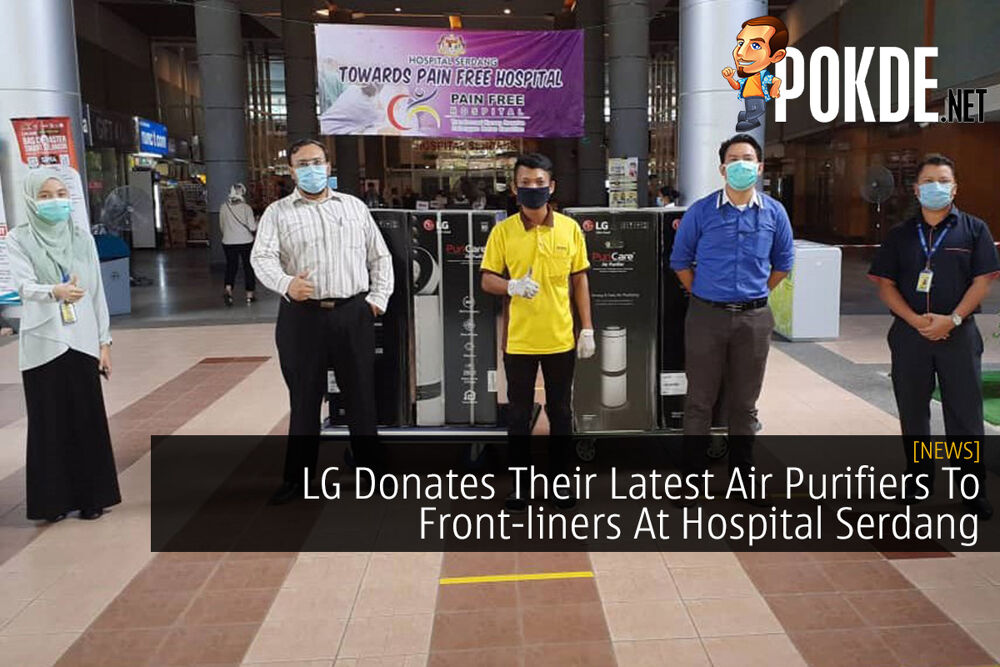 LG Donates Their Latest Air Purifiers To Front-liners At Hospital Serdang 22