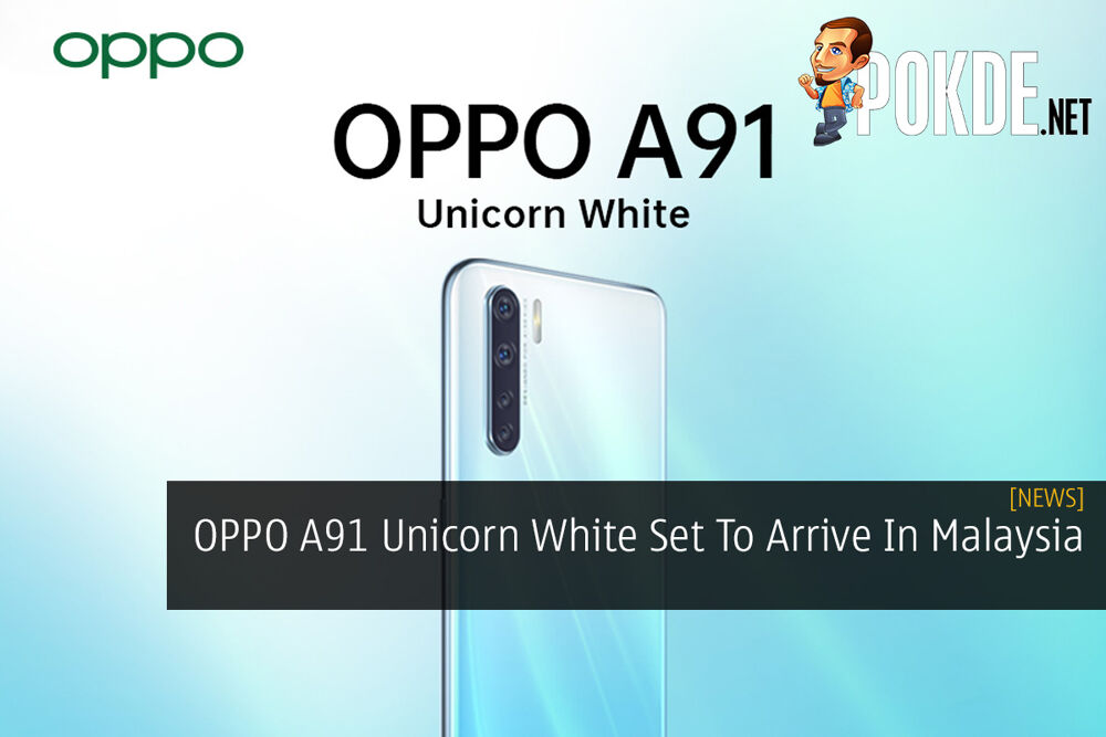 OPPO A91 Unicorn White Set To Arrive In Malaysia 22