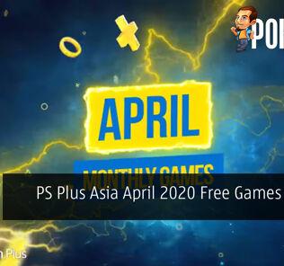 PS Plus Asia April 2020 Free Games Lineup 34
