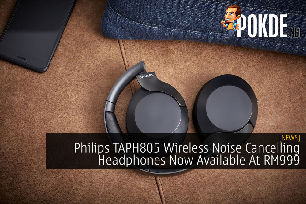 Philips TAPH805 Wireless Noise Cancelling Headphones Now Available At RM999 21