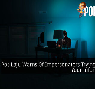 Pos Laju Warns Of Impersonators Trying To Get Your Information 28