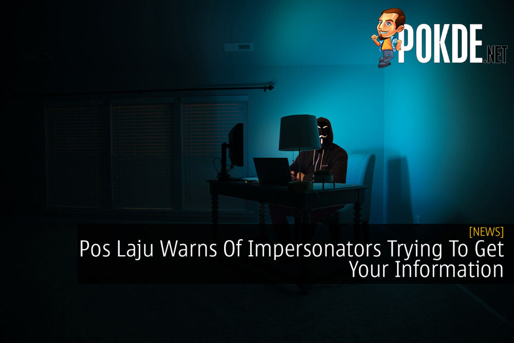 Pos Laju Warns Of Impersonators Trying To Get Your Information 22