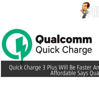 Quick Charge 3 Plus Will Be Faster And More Affordable Says Qualcomm 25