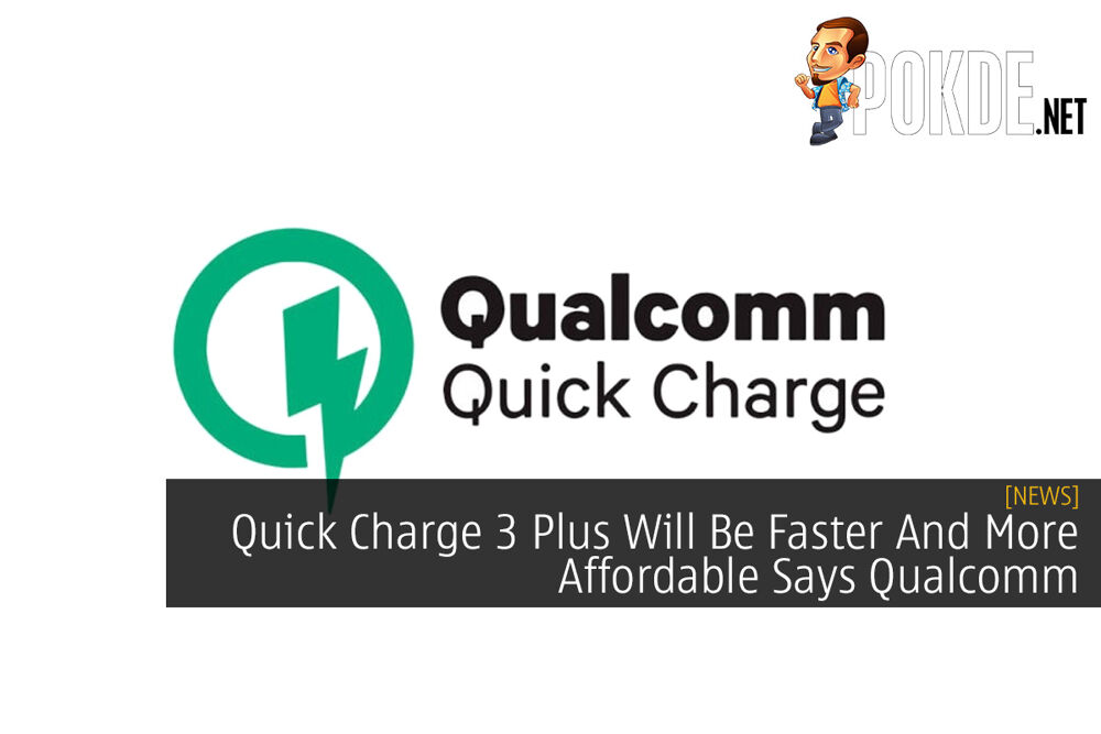 Quick Charge 3 Plus Will Be Faster And More Affordable Says Qualcomm 20