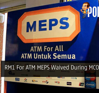 RM1 For ATM MEPS Waived During MCO Period 33