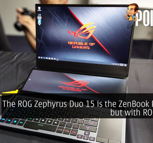 The ROG Zephyrus Duo 15 is the ZenBook Pro Duo but with ROG's DNA 29