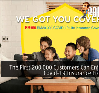 The First 200,000 Customers Can Enjoy Free Covid-19 Insurance From Digi 31