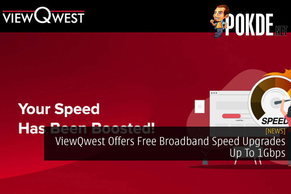 ViewQwest Offers Free Broadband Speed Upgrades Up To 1Gbps 24