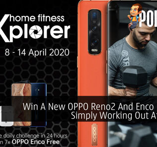 Win A New OPPO Reno2 And Enco Free By Simply Working Out At Home 27