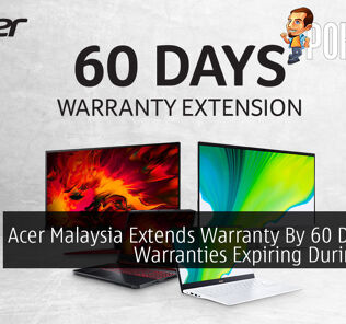 Acer Malaysia Extends Warranty By 60 Days for Warranties Expiring During MCO