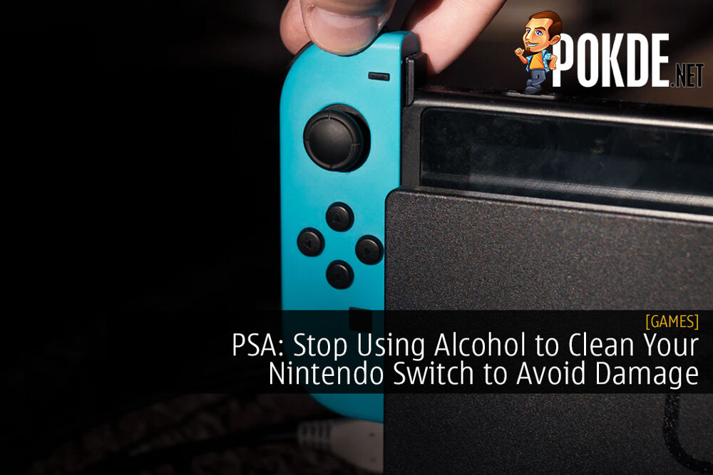 PSA: Stop Using Alcohol to Clean Your Nintendo Switch to Avoid Damage