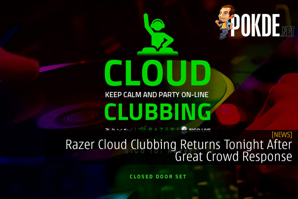 Razer Cloud Clubbing Returns Tonight After Great Crowd Response 29