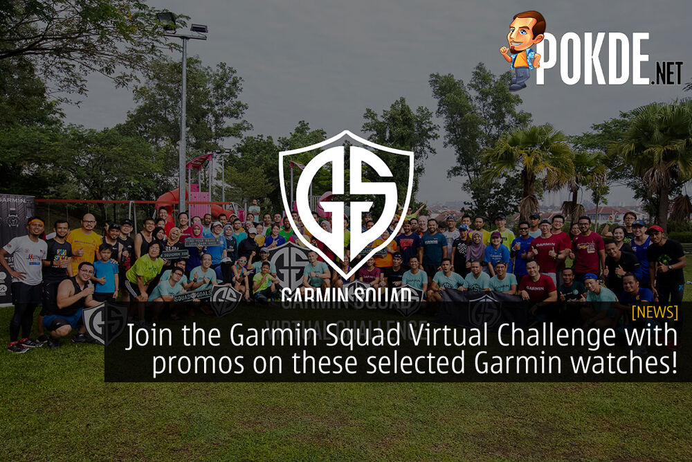 Join the Garmin Squad Virtual Challenge with promos on these selected Garmin watches! 20