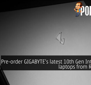 Pre-order GIGABYTE's latest 10th Gen Intel Core laptops from RM5999 23