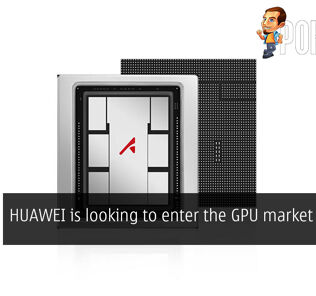 HUAWEI is looking to enter the GPU market in 2020 25