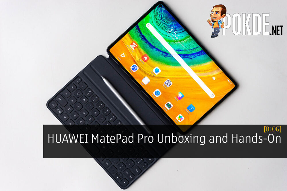HUAWEI MatePad Pro Unboxing and Hands-On 22