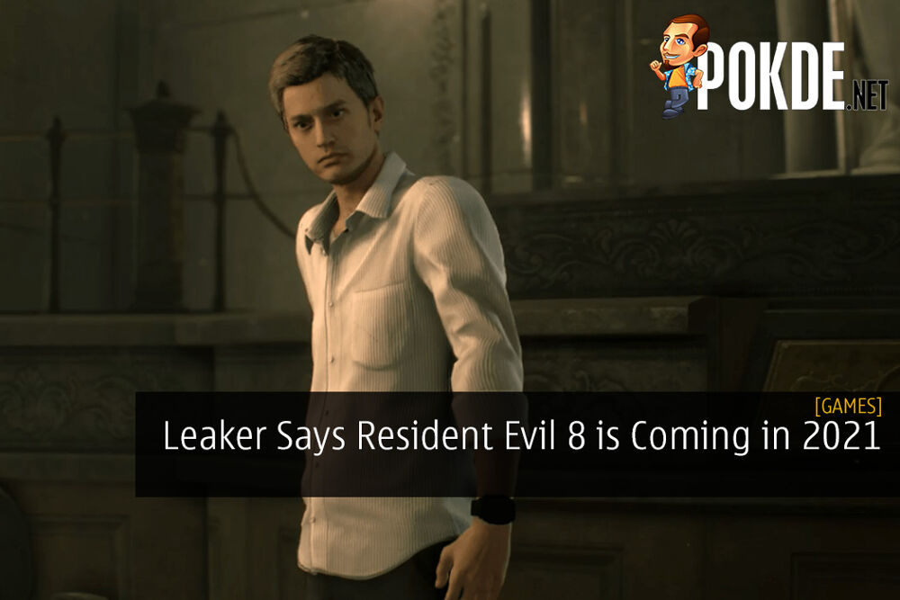 Leaker Says Resident Evil 8 Is Coming In 2021 And Will Have One