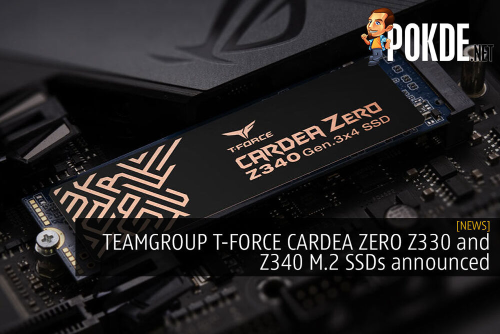 TEAMGROUP T-FORCE CARDEA ZERO Z330 and Z340 M.2 SSDs announced 20