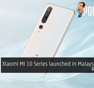 Xiaomi Mi 10 Series launched in Malaysia from RM2799 34