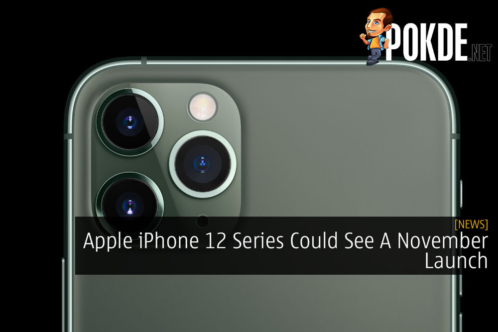 Apple iPhone 12 Series Could See A November Launch 20
