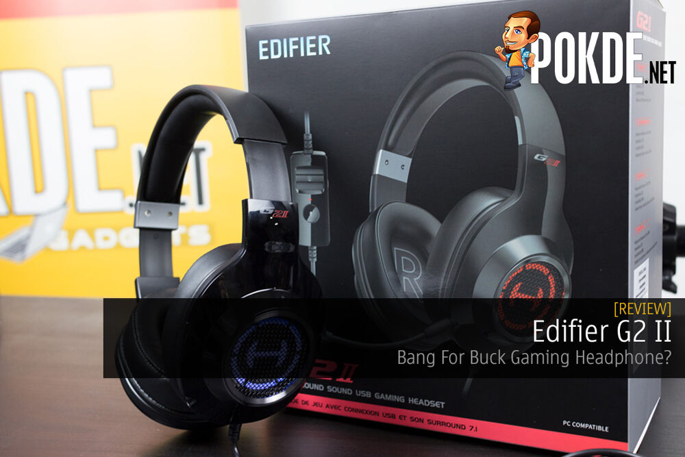 Edifier G2 II Review — Bang For Buck Gaming Headphone? 22