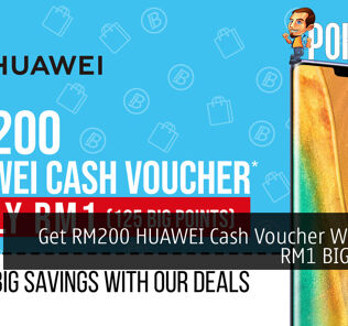Get RM200 HUAWEI Cash Voucher With Just RM1 BIG Points 24