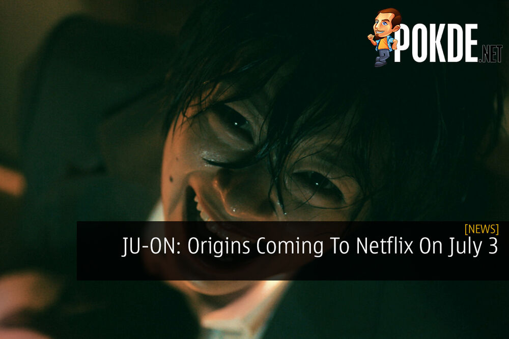 JU-ON: Origins Coming To Netflix On July 3 22