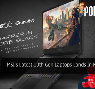 MSI's Latest 10th Gen Laptops Lands In Malaysia 32