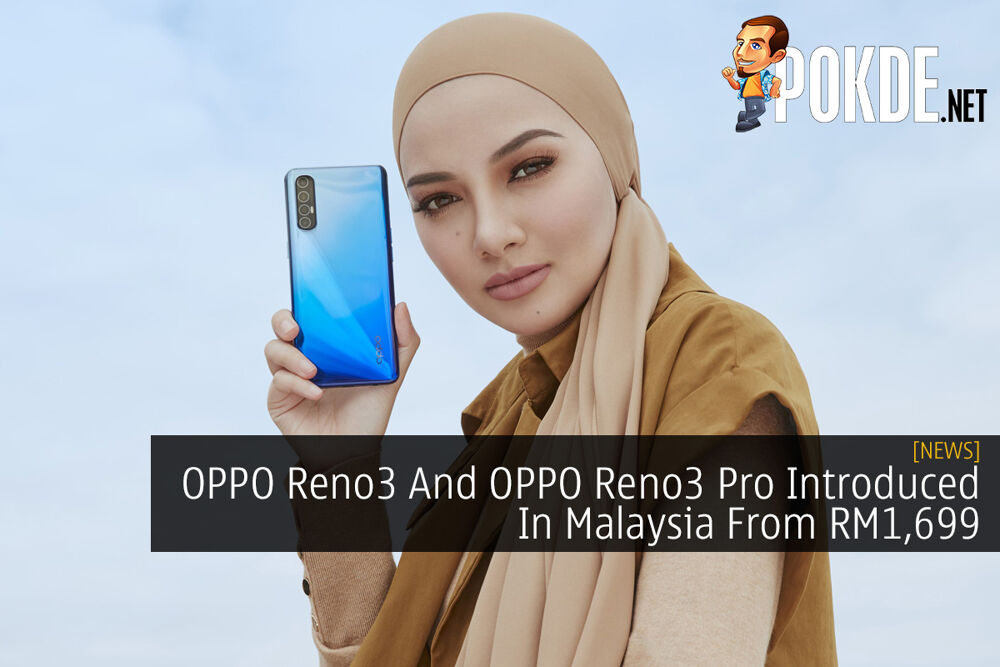 OPPO Reno3 And OPPO Reno3 Pro Introduced In Malaysia From RM1,699 20